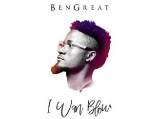 """Image result for Bengreat - I Wan Blow"""""""
