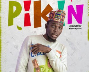 El Katty – Pikin (Prod. by Mbeat)