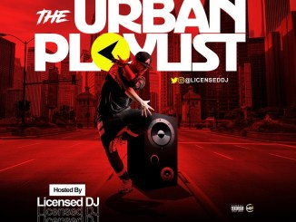 Licensed Dj - The Urban Playlist