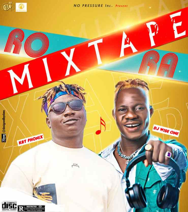 Dj Wise One X Kay Phonix - Rora Mixtape