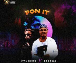 Fynnexx ft Erigga - Pon it