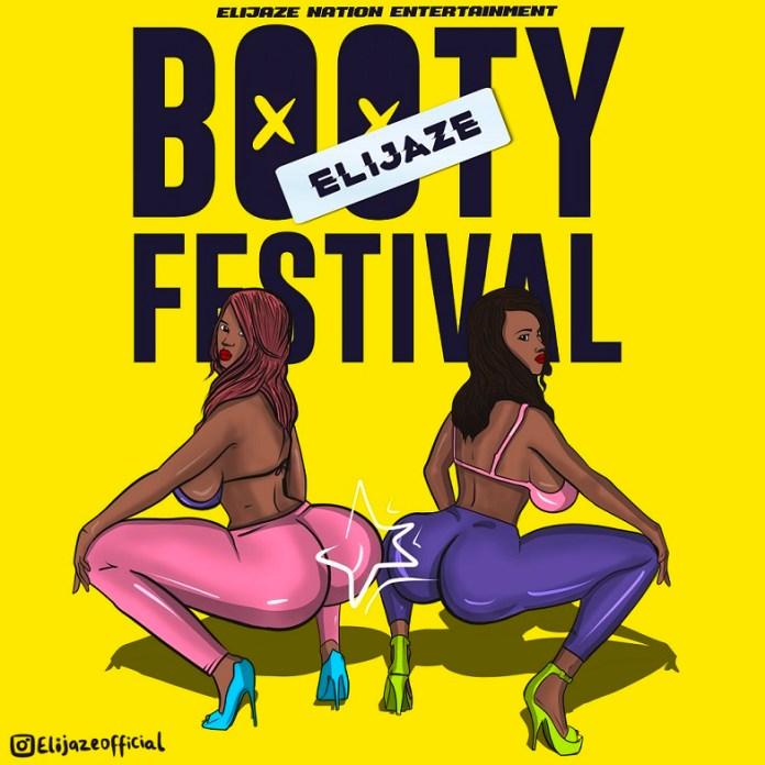 Elijaze - Booty Festival