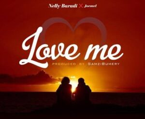 Nelly Baradi - Love Me