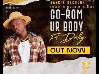 Go-Rom - Ur Body Ft Delly