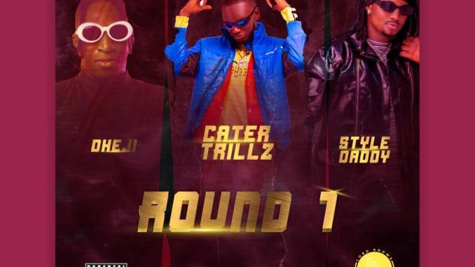 Carter Trillz X Style Daddy X Dheji - Round 1