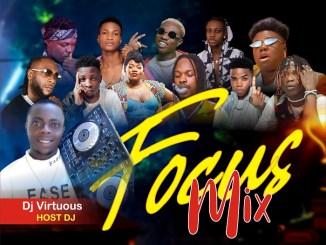 Sayflexxyblog x Dj virtuous - Focus Mix -