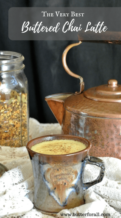 Learn How To Make The Very Best Buttered Chai Latte