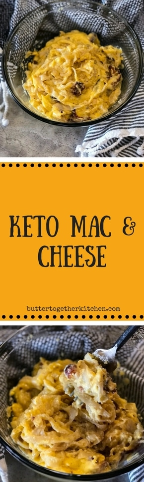Keto Mac and Cheese - This dish is sure to satisfy your craving for something cheesy. #keto #ketomacandcheese #pastazero #shirataki | buttertogetherkitchen.com