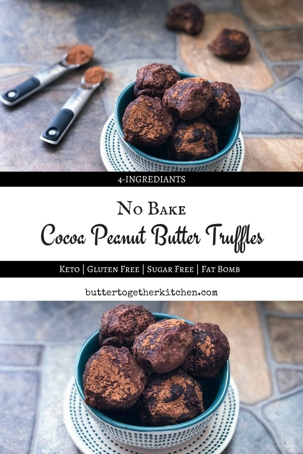 Cocoa Peanut Butter Truffles - These creamy, no-bake, truffles are packed with peanut butter and chocolate flavor that makes them so irresistibly good! #truffles #keto #ketosnack #nobake #cocoa #peanutbutter #ketodessert #fatbomb #chocolate | buttertogetherkitchen.com