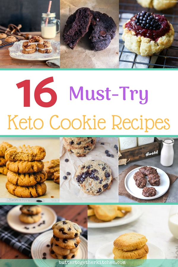 16 Best Keto Cookie Recipe! Great collection of all time favorites! #keto #ketocookies #sugarfree #sugarfreecookies #ketodessert #lowcarb #lowcarbcookies #lowcarbketocookies #chocolatechip #peanutbutter #nobakecookies #glutenfreecookies   buttertogetherkitchen.com