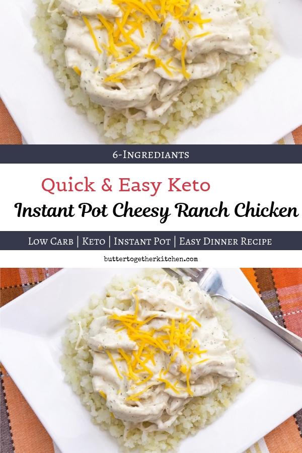 Quick Instant Pot Keto Cheesy Ranch Chicken #ketodinner #cheesychickenranch #ketocrackchicken #ketocheesyranchchicken #ketoinstantpot #instantpotketo #instantpotchicken | buttertogetherkitchen.com