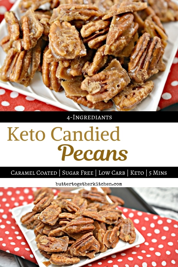 Best Keto Candied Pecan - Caramel Coated Pecans #ketocandy #caramalpecans #ketocandiedpecans #ketocaramelpecans #ketocaramel #ketodessert | buttertogetherkitchen.com