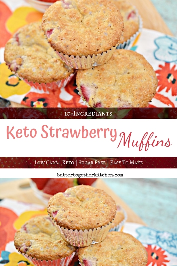 Fluffy Keto Strawberry Muffins - Grab and Go Keto #ketomuffins #ketostrawberrymuffins #strawberrymuffins #lowcarbmuffins #ketobreakfast #ketosnacks | buttertogetherkitchen.com