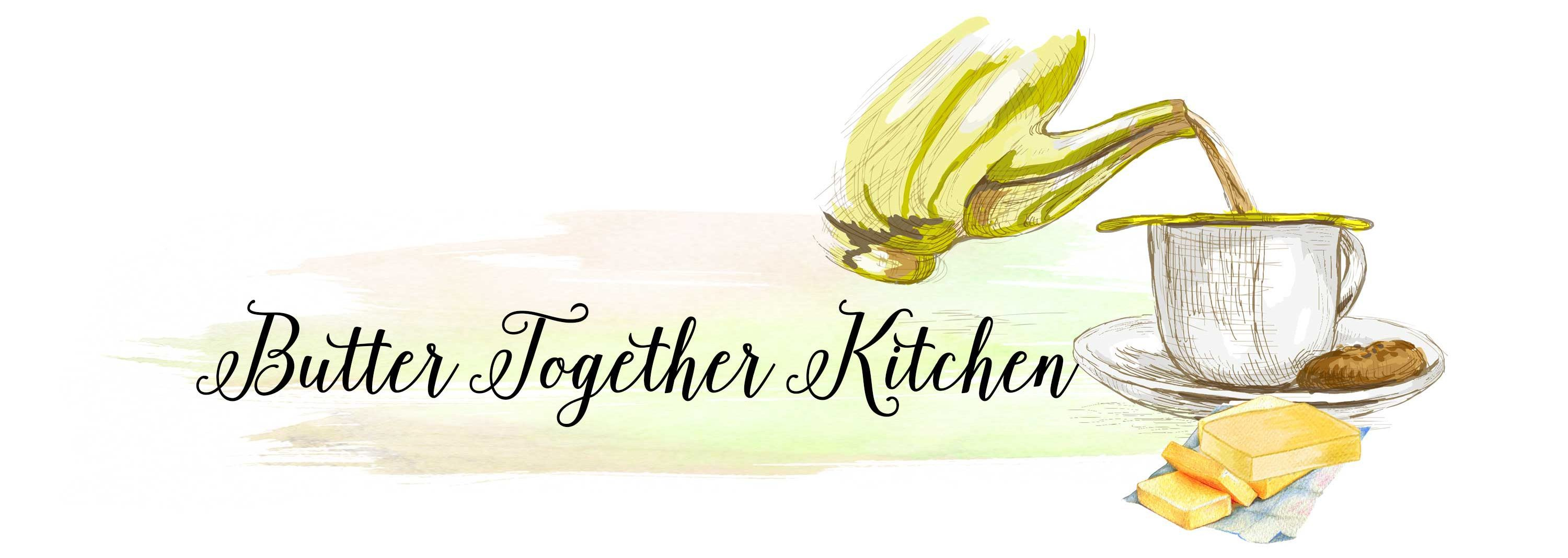 Butter Together Kitchen