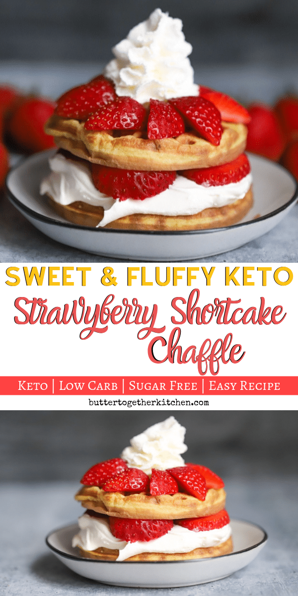 Keto Strawberry Shortcake Chaffle - This sweet chaffle is the perfect chaffle for a strawberry shortcake! You will love how delicious this chaffle ends up tasting! #ketochaffle #ketostrawberryshortcake #ketodessert #sweetchaffle | buttertogetherkitchen.com