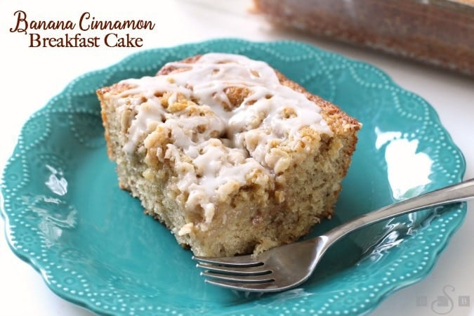 Banana Cinnamon Breakfast Cake - Butter With A Side of Bread