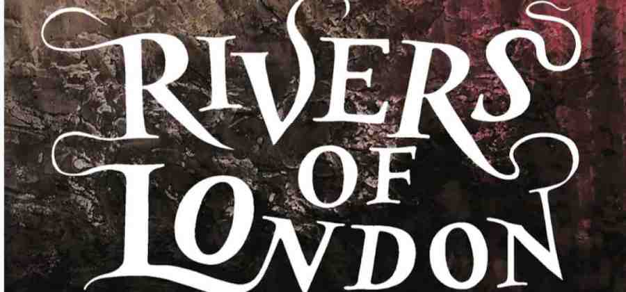 Water Weed - Rivers of London - But Why Tho?