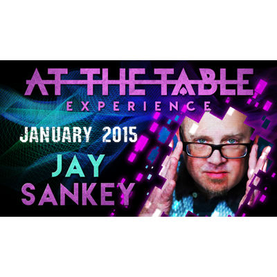 At the Table Live Lecture - Jay Sankey 01/21/2015