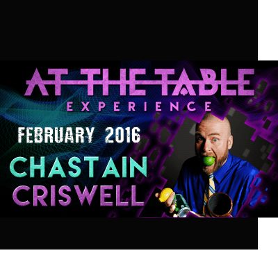 At the Table Live Lecture Chastain Criswell February 17th 2016