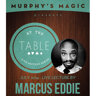 At the Table Live Lecture - Marcus Eddie 7/2/2014