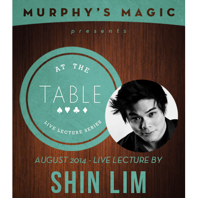 At the Table Live Lecture - Shin Lim 8/20/2014