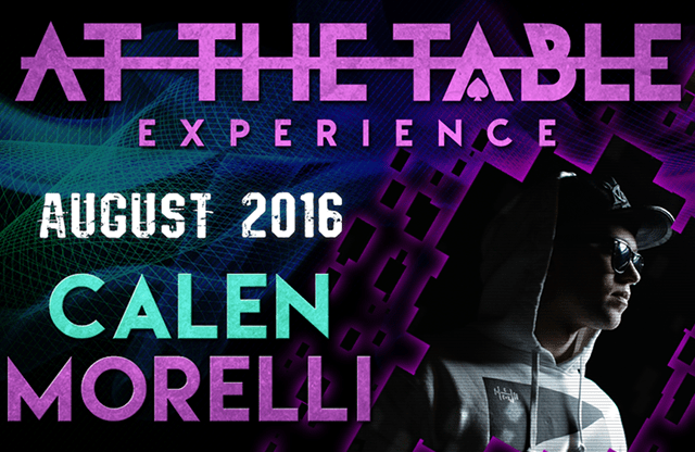 At the Table Live Lecture Calen Morelli August 17th, 2016