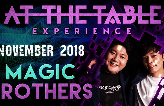 At The Table Live Magic Brothers November 21, 2018