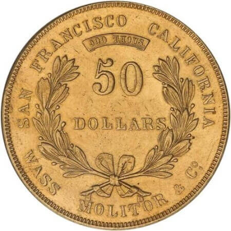 ultra-rare US gold coins like the privately minted $50 coins that were issued by Wass, Molitor & Co. are nearly impossible to find these days