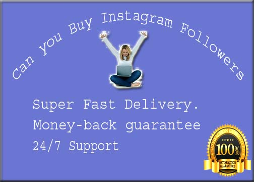 Can you Buy Instagram Followers
