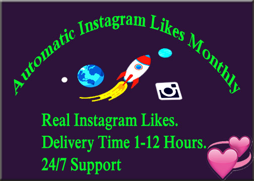 Automatic Instagram Likes Monthly