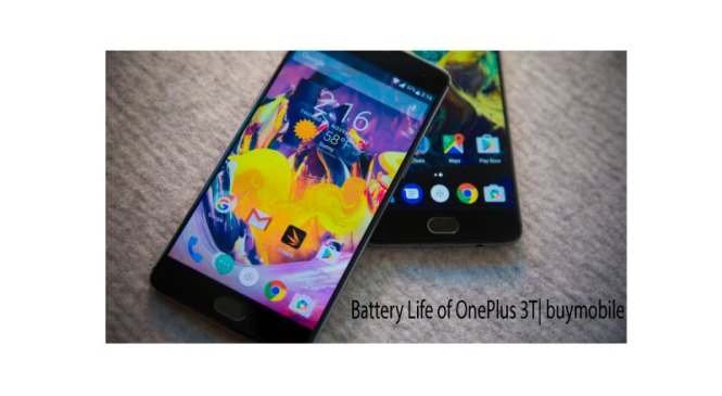 Longer Battery Life of OnePlus 3T