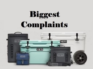 BIGGEST Yeti Cooler Complaints