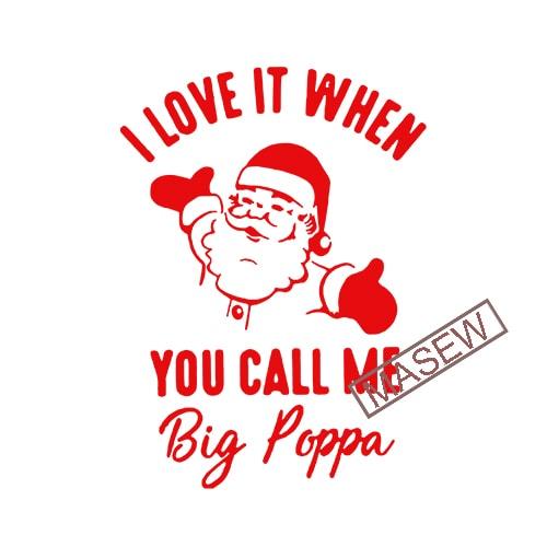 Download I Love When You Call Me Big Poppa, Christmas, Santa Claus ...