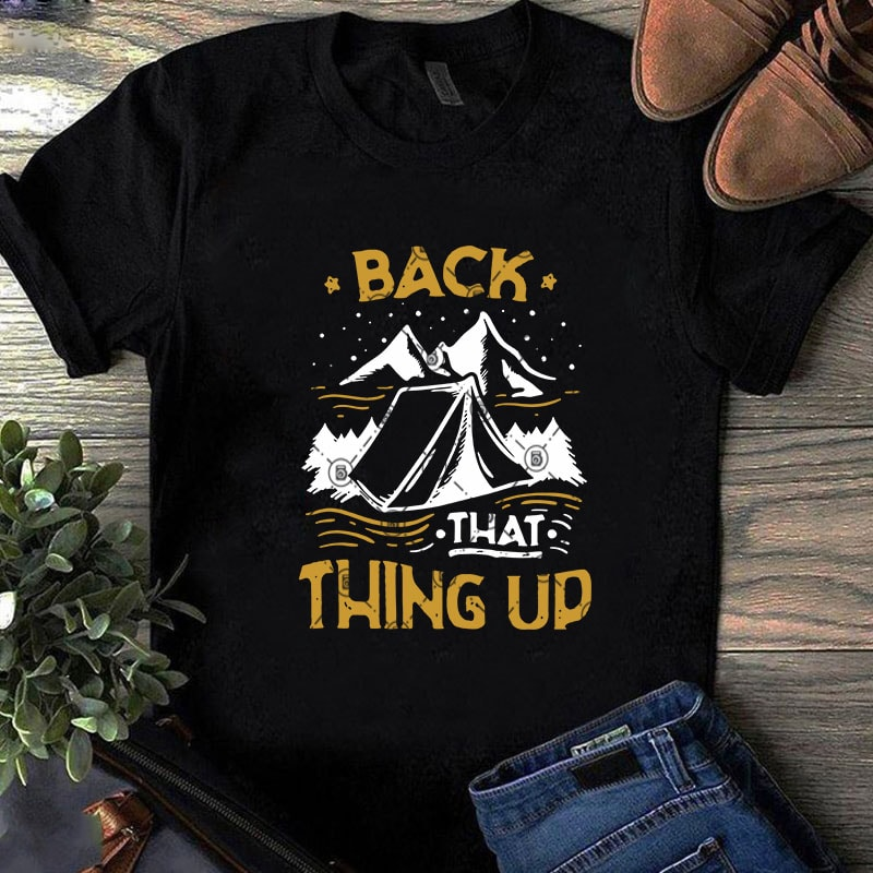 Download Back That Thing Up SVG, Camping SVG, Funny SVG, Holiday ...