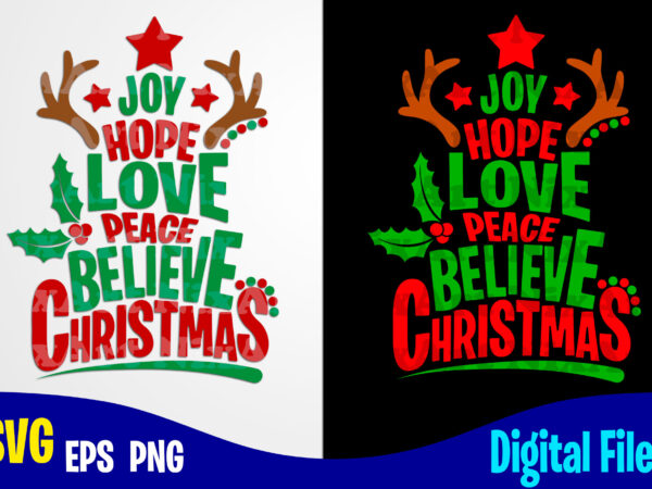 Download Joy Hope Love Peace Believe Christmas, Christmas svg ...