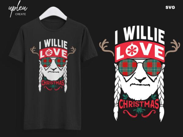 Download I Willie Love Christmas SVG,I Willie Tshirt, Willie Nelson ...