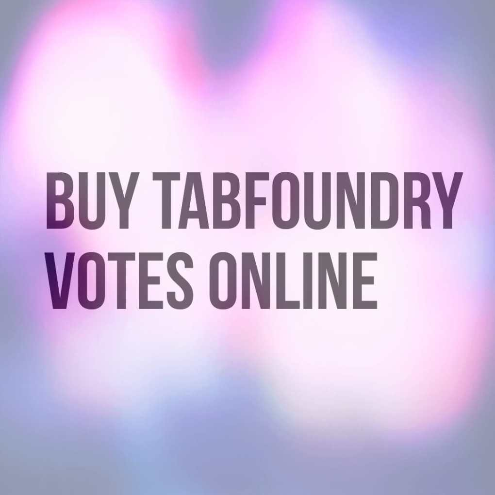 buy tabfoundry votes online
