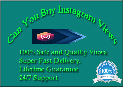 Can You Buy Instagram Views