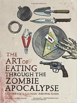 the-art-of-eating-through-the-zombie-apocalypse