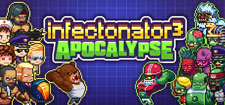 'Infectonator 3: Apocalypse' Launching May 10th