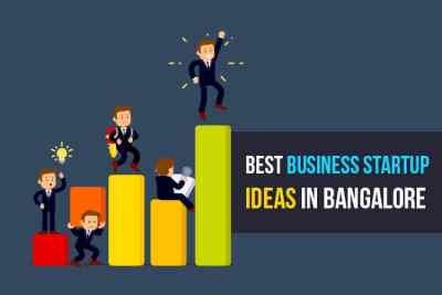 best business ideas in bangalore