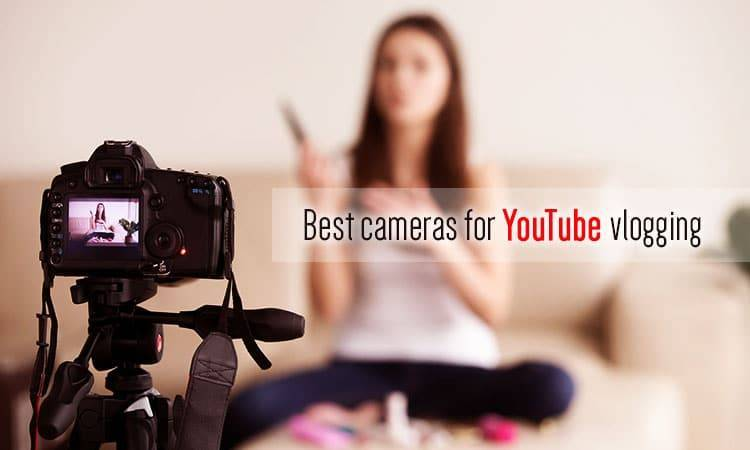 best cheap camera for youtube