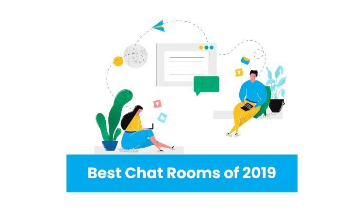 Best Chat Rooms of 2019