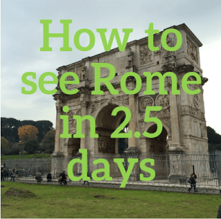 How to See Rome in 2.5 Days