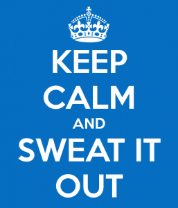 keep-calm-and-sweat-it-out-14