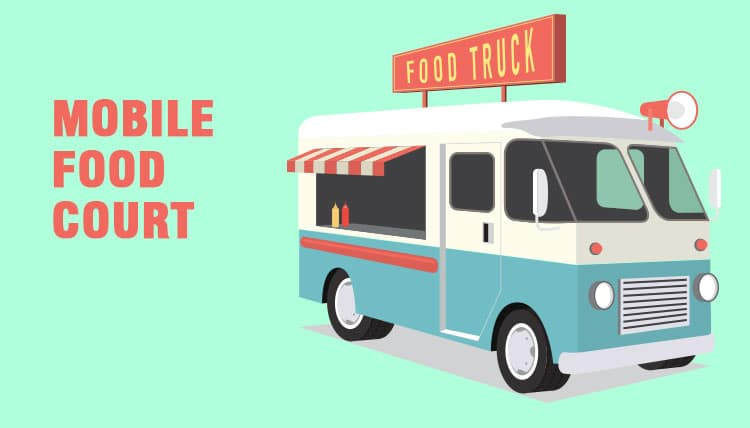 Mobile Food Court