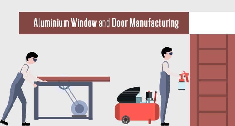 Aluminium Window and Door Manufacturing