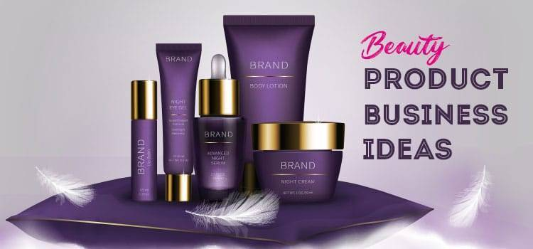 beauty products business ideas