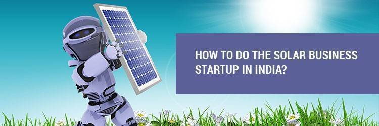how to do solar panel business