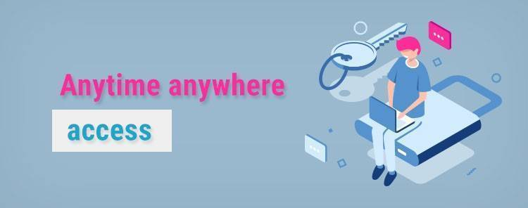 Anytime anywhere
